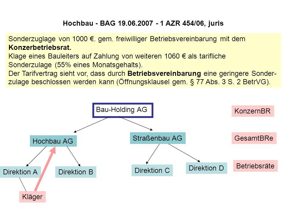 Hochbau - BAG 19.06.2007 - 1 AZR 454/06, juris