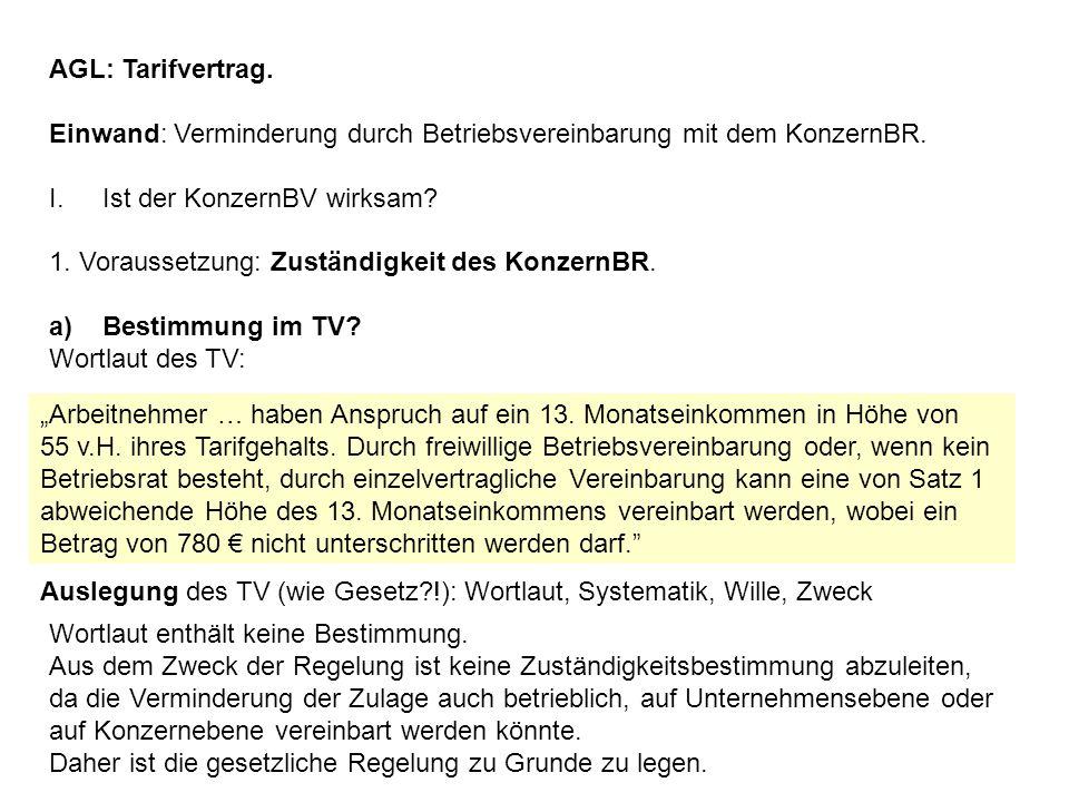 AGL: Tarifvertrag. Einwand: Verminderung durch Betriebsvereinbarung mit dem KonzernBR. Ist der KonzernBV wirksam
