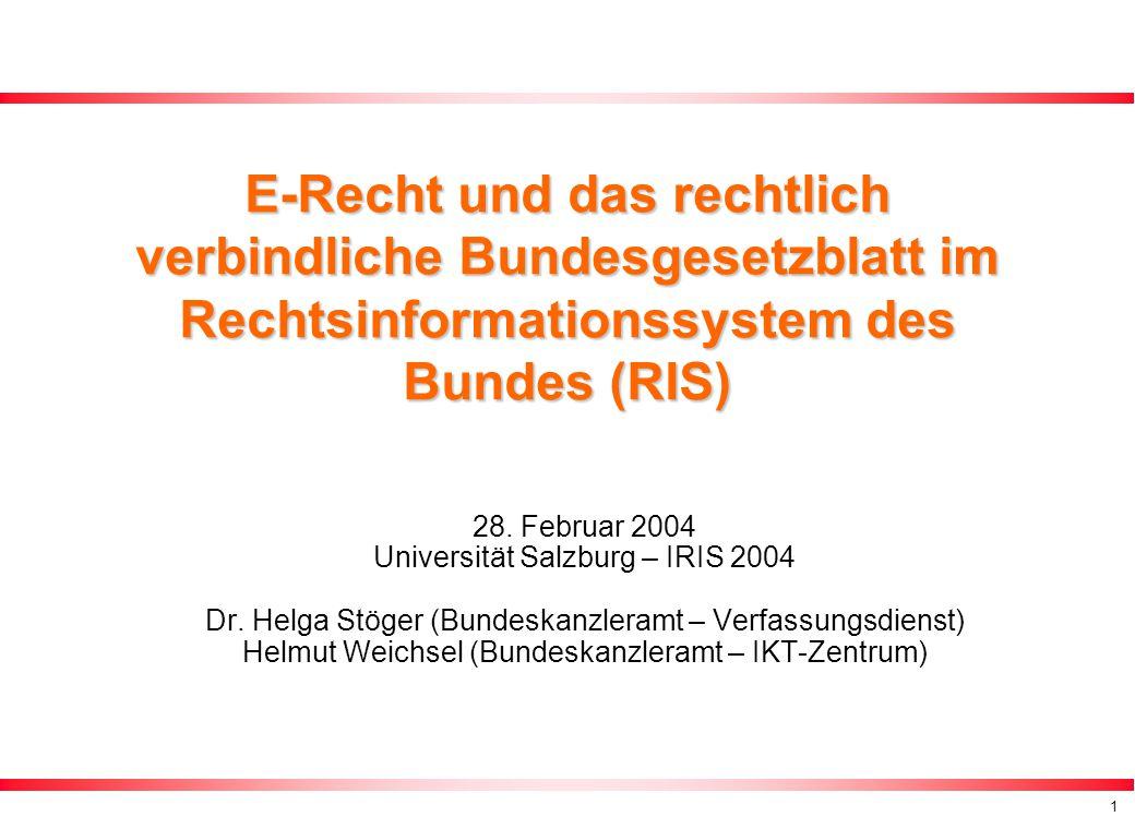 E-Recht und das rechtlich verbindliche Bundesgesetzblatt im Rechtsinformationssystem des Bundes (RIS)