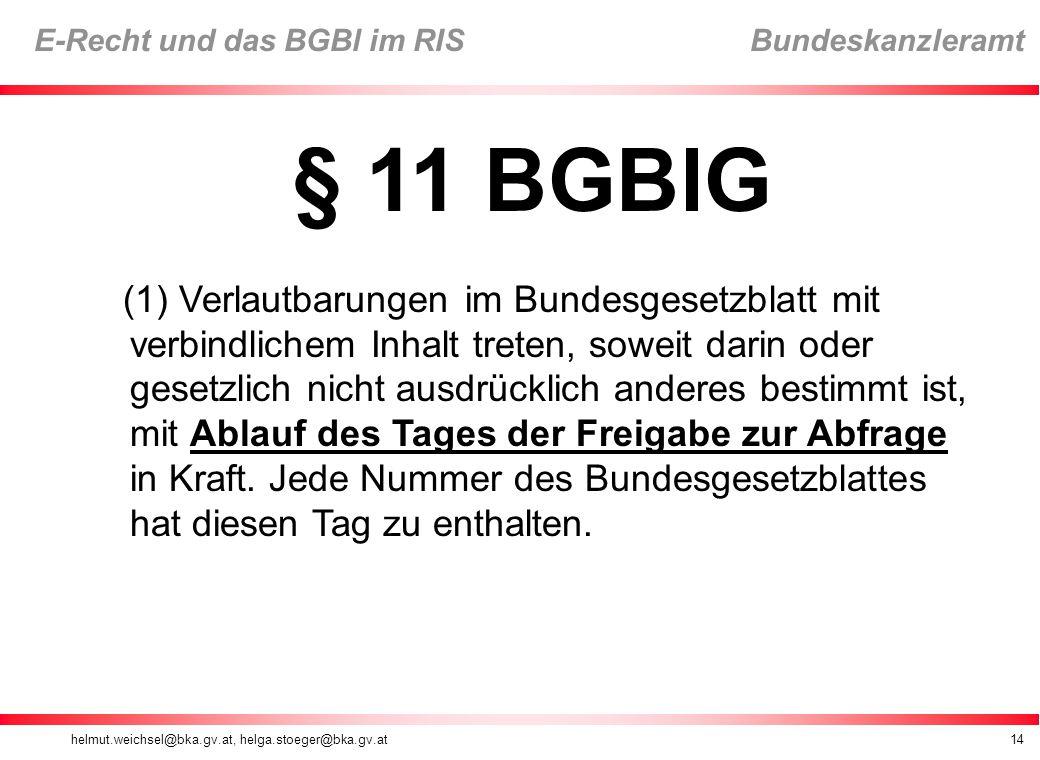 § 11 BGBlG