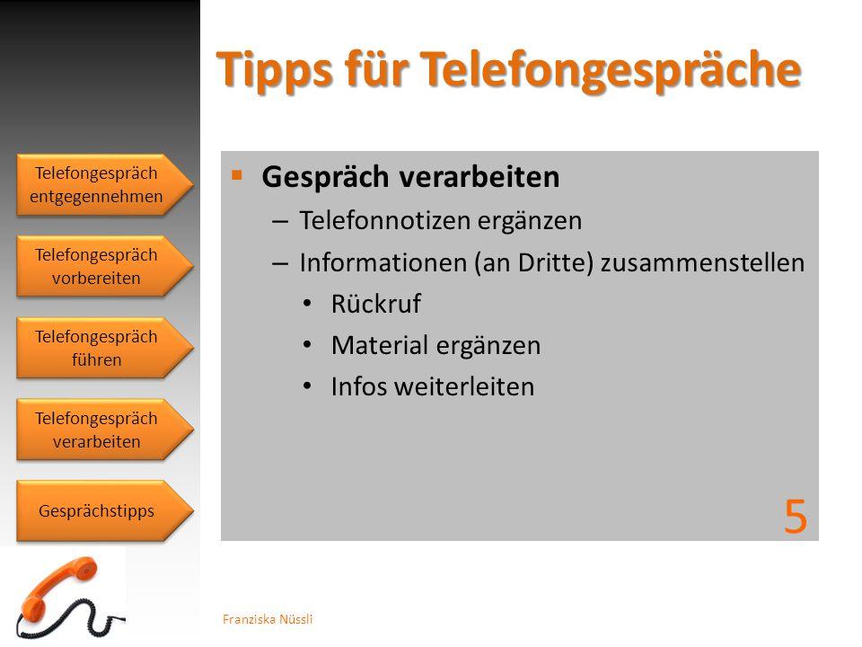 Gespräch verarbeiten Telefonnotizen ergänzen