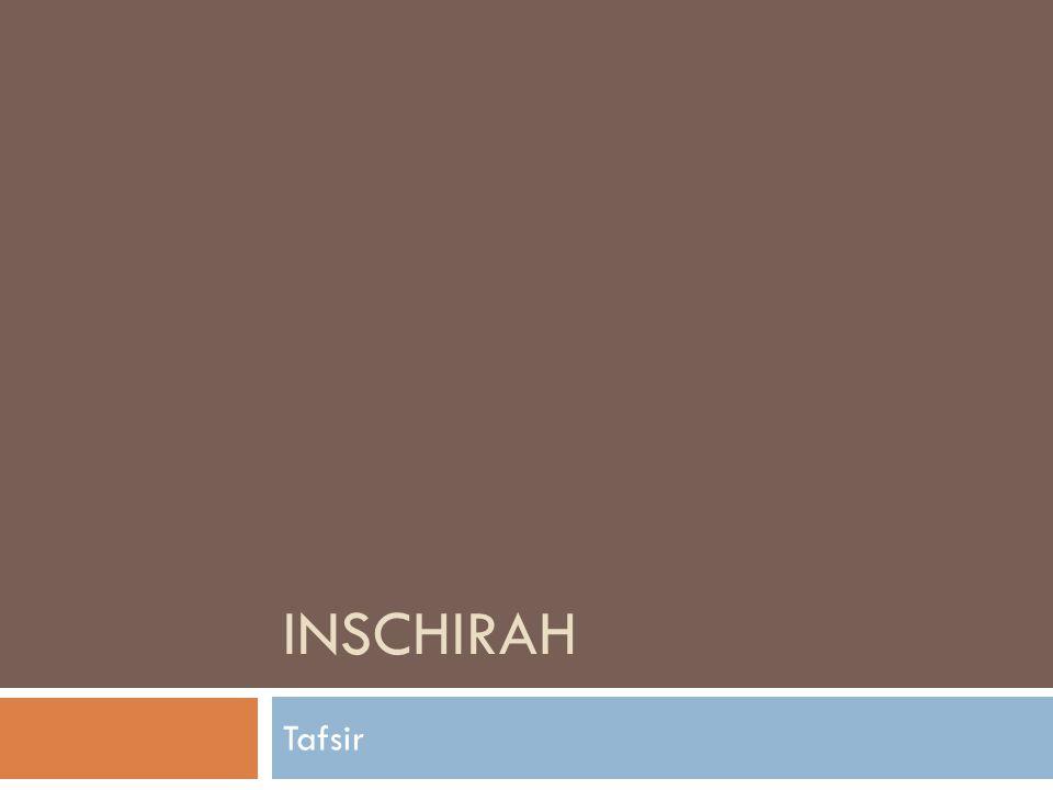 Inschirah Tafsir