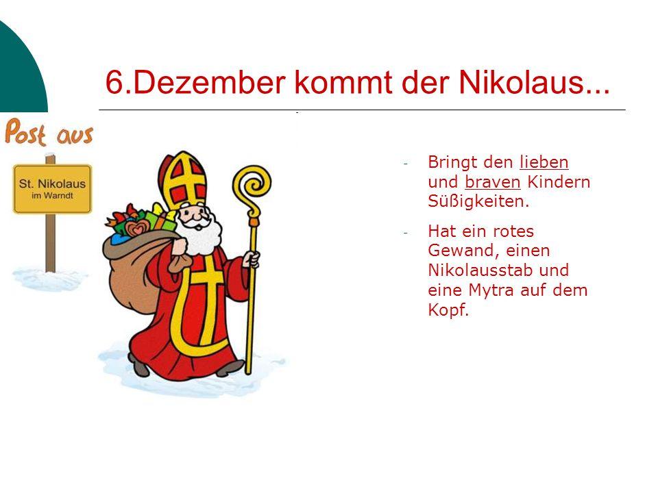 6.Dezember kommt der Nikolaus...