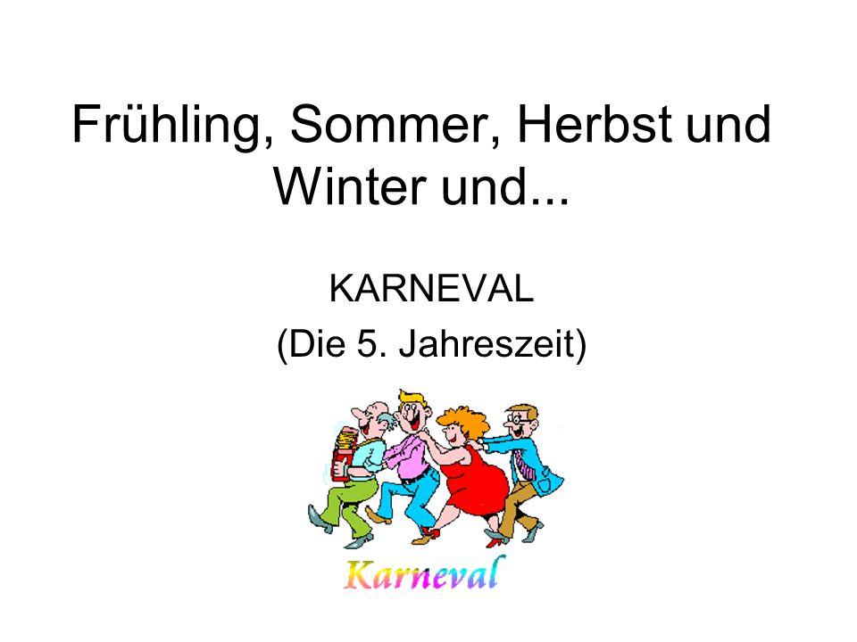 Frühling, Sommer, Herbst und Winter und...