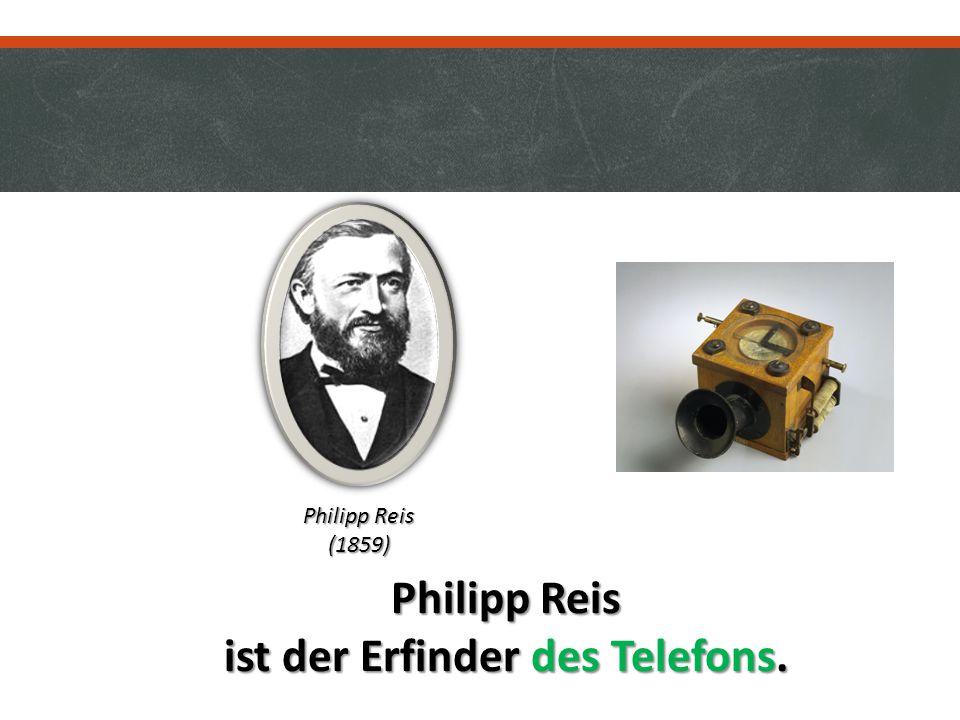 ist der Erfinder des Telefons.