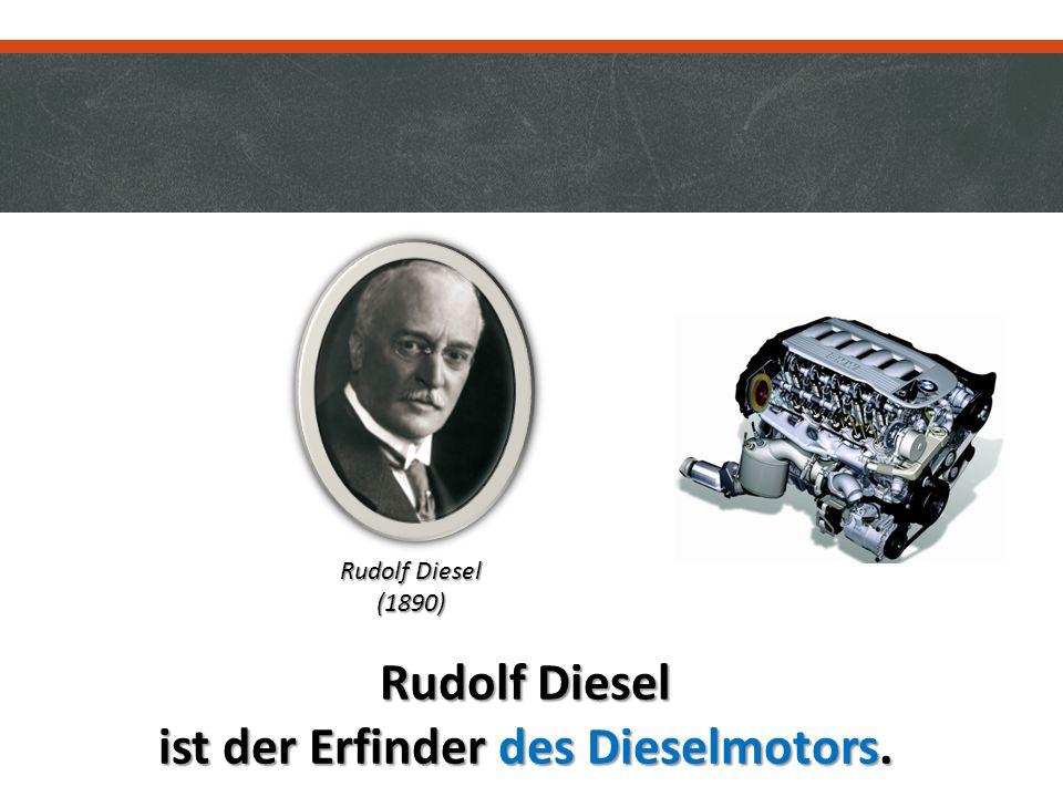 ist der Erfinder des Dieselmotors.