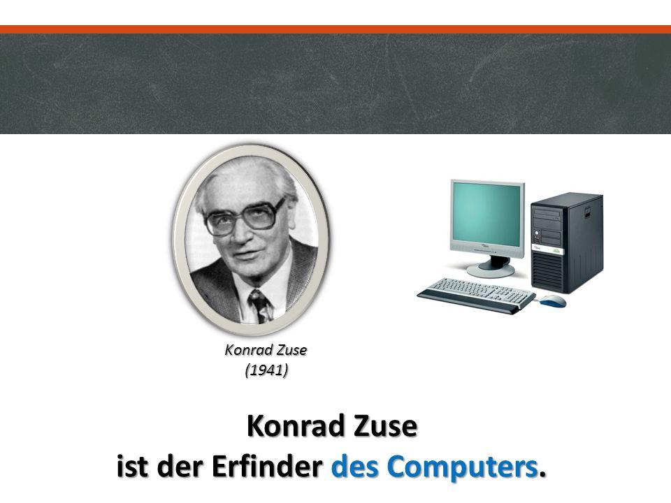 ist der Erfinder des Computers.