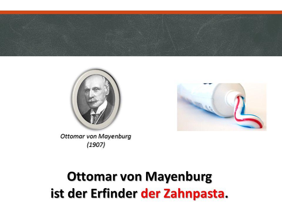 ist der Erfinder der Zahnpasta.
