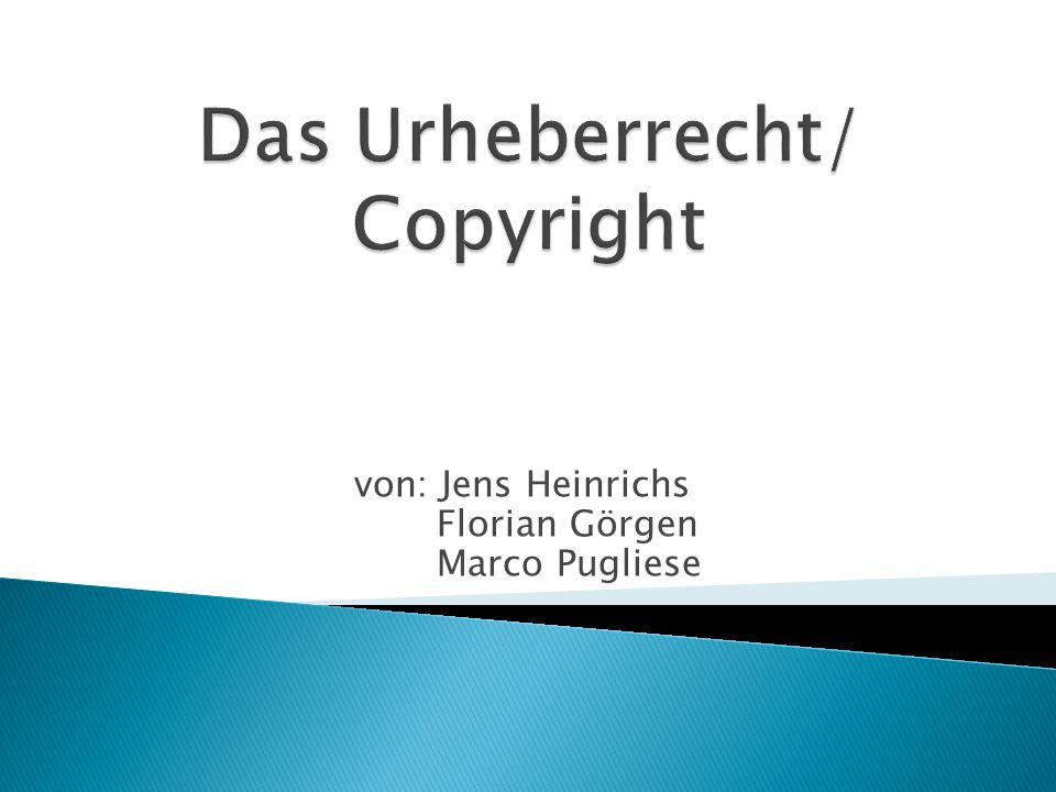 Das Urheberrecht/ Copyright