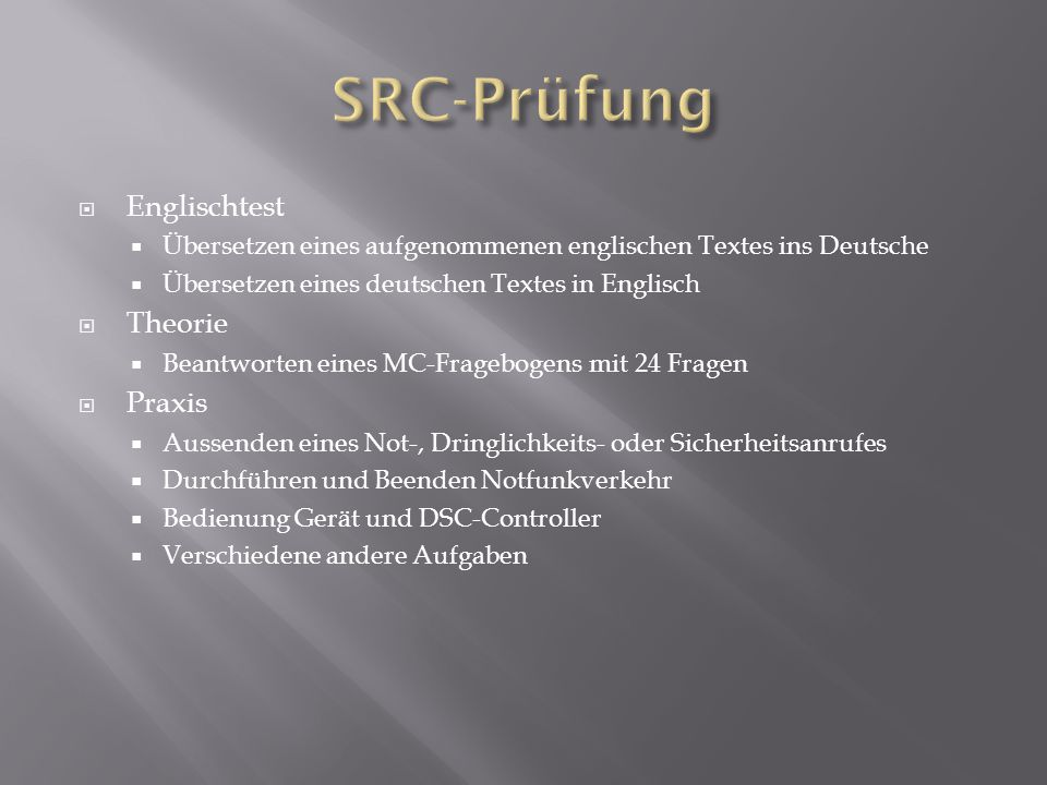 SRC-Prüfung Englischtest Theorie Praxis
