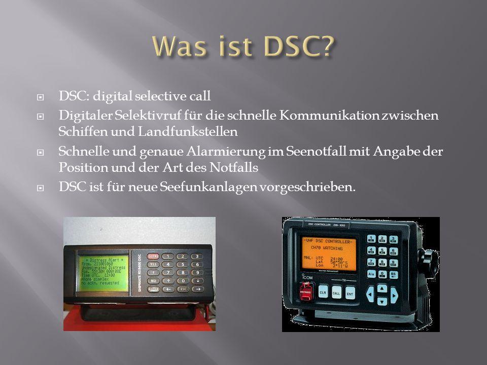 Was ist DSC DSC: digital selective call