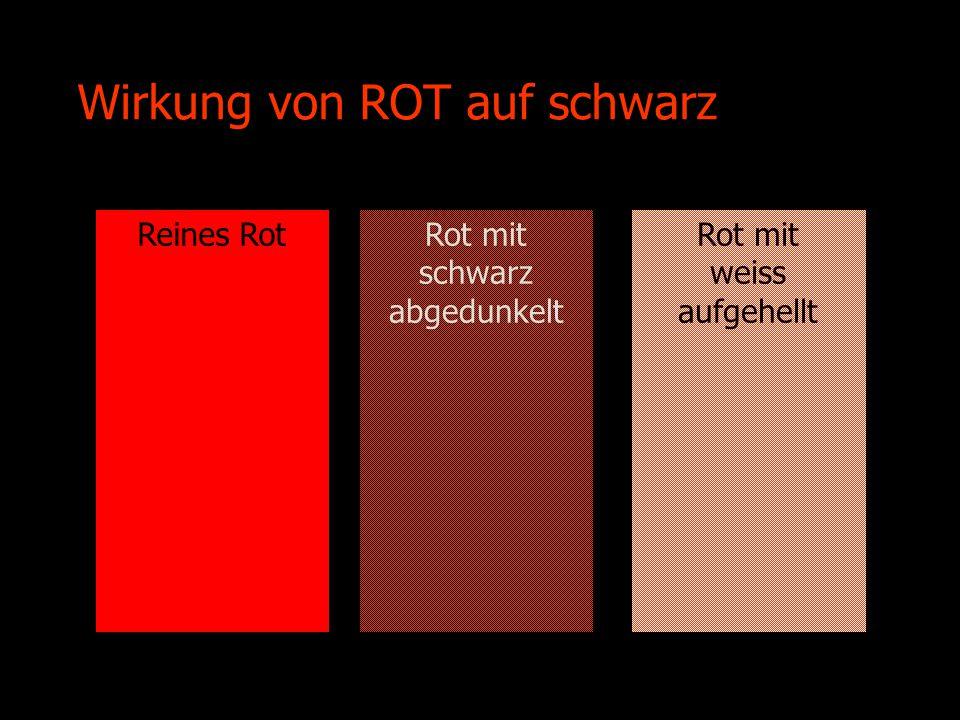 Wirkung von ROT auf schwarz