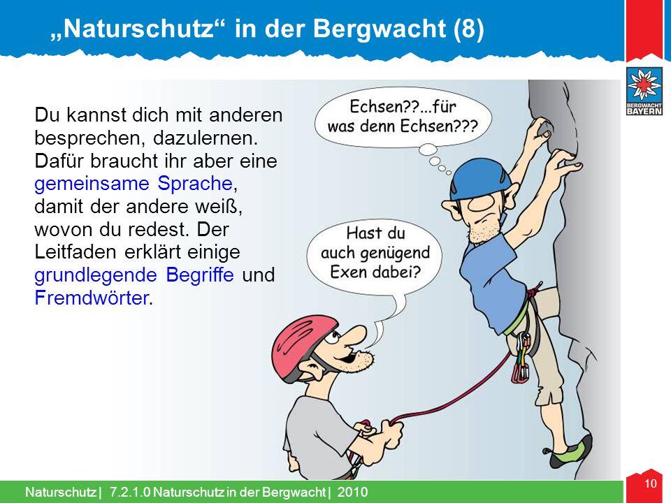 """Naturschutz in der Bergwacht (8)"