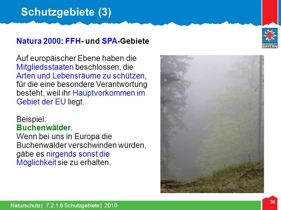 Schutzgebiete (3) Natura 2000: FFH- und SPA-Gebiete
