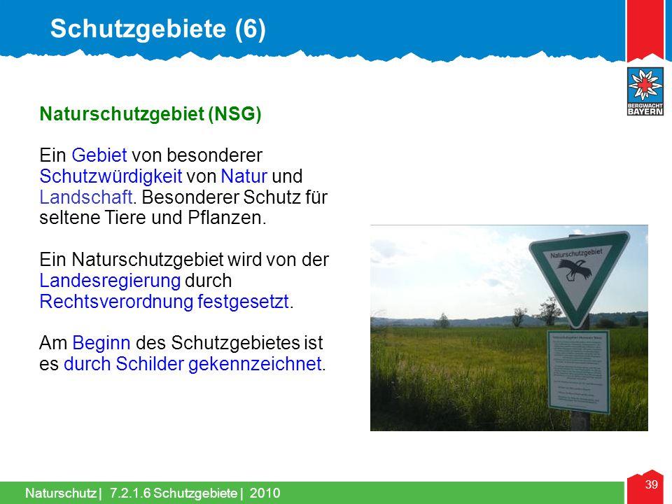 Schutzgebiete (6) Naturschutzgebiet (NSG)