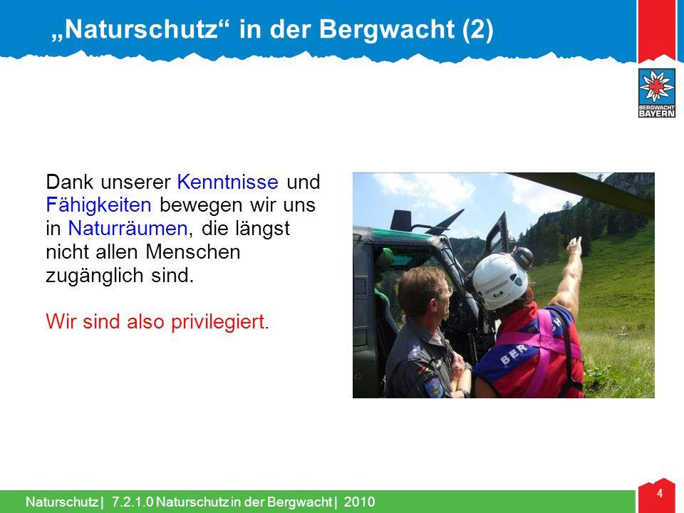 """Naturschutz in der Bergwacht (2)"