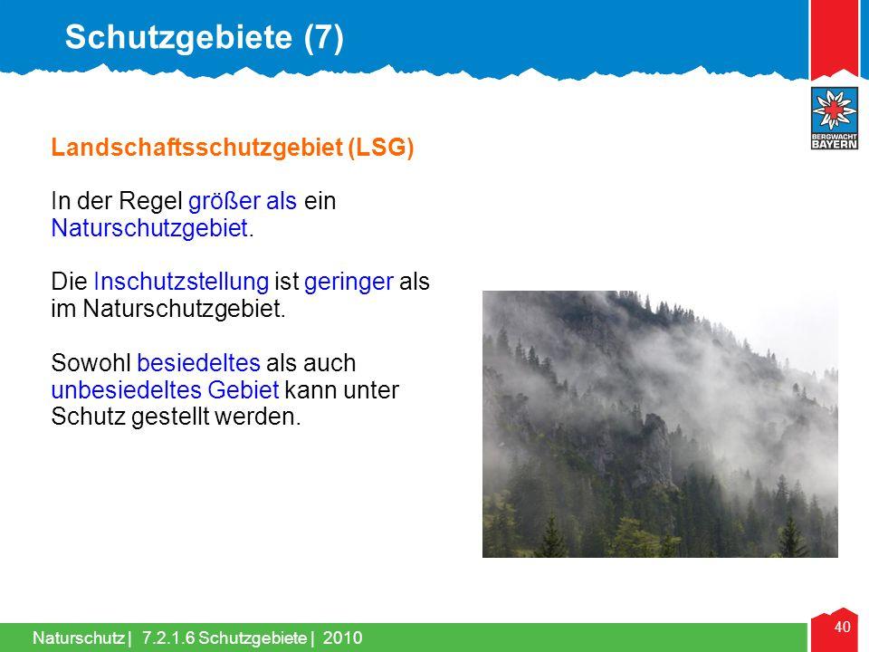 Schutzgebiete (7) Landschaftsschutzgebiet (LSG)