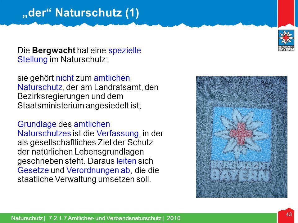 """""""der Naturschutz (1) Die Bergwacht hat eine spezielle Stellung im Naturschutz:"""