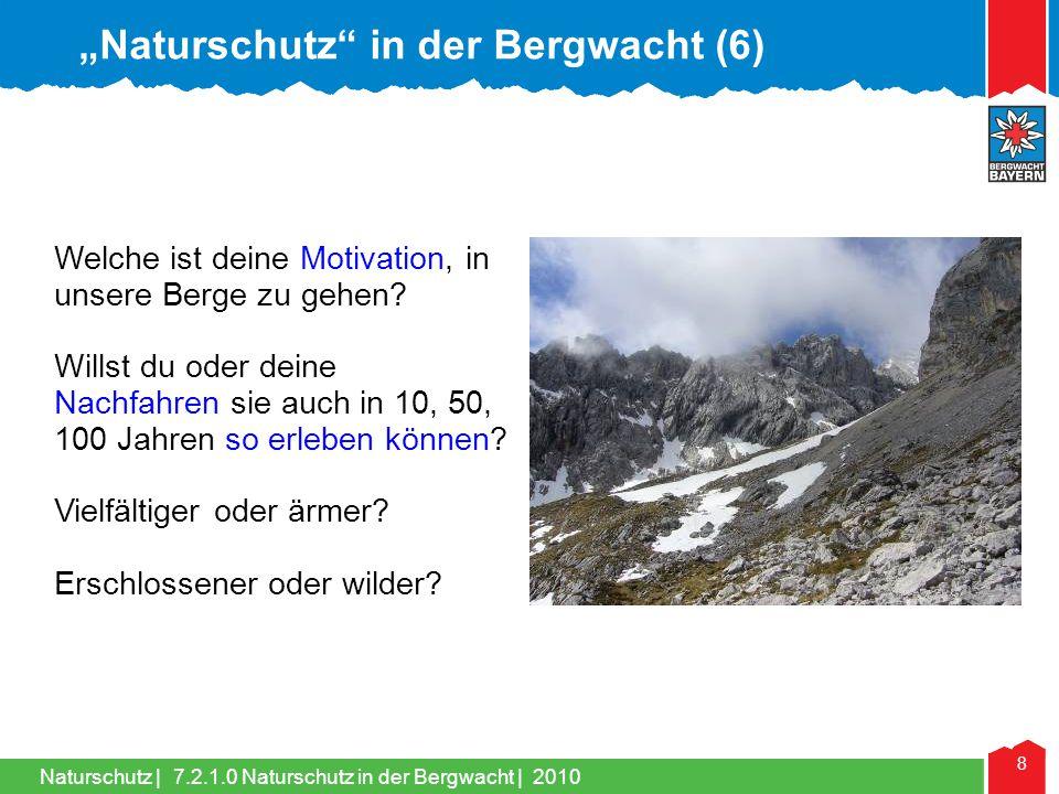 """Naturschutz in der Bergwacht (6)"