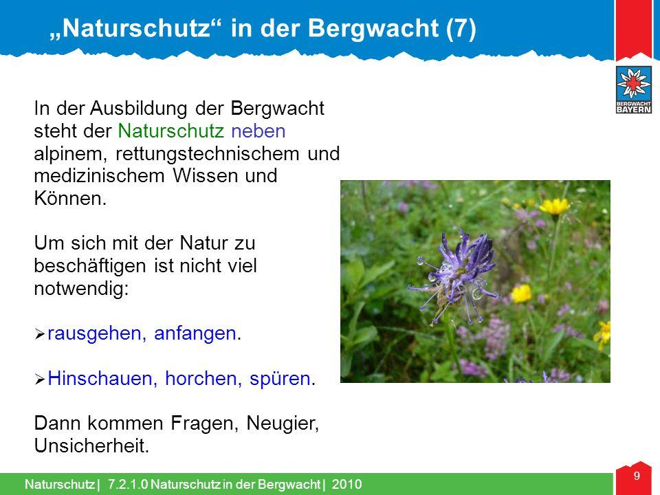 """Naturschutz in der Bergwacht (7)"