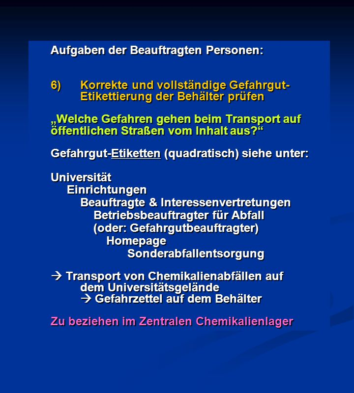 Aufgaben der Beauftragten Personen: