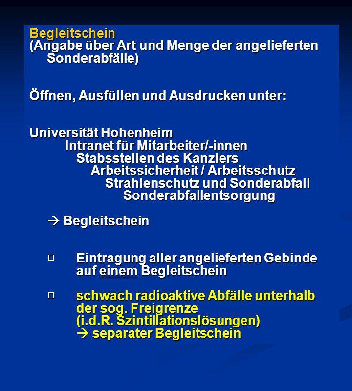 Begleitschein (Angabe über Art und Menge der angelieferten Sonderabfälle) Öffnen, Ausfüllen und Ausdrucken unter: