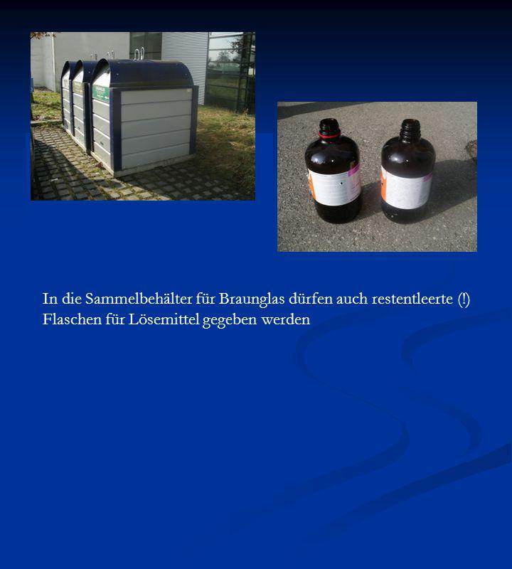 In die Sammelbehälter für Braunglas dürfen auch restentleerte (