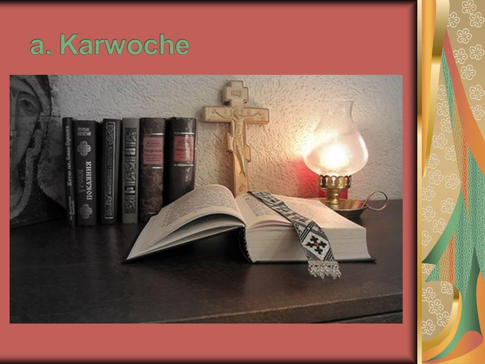 a. Karwoche