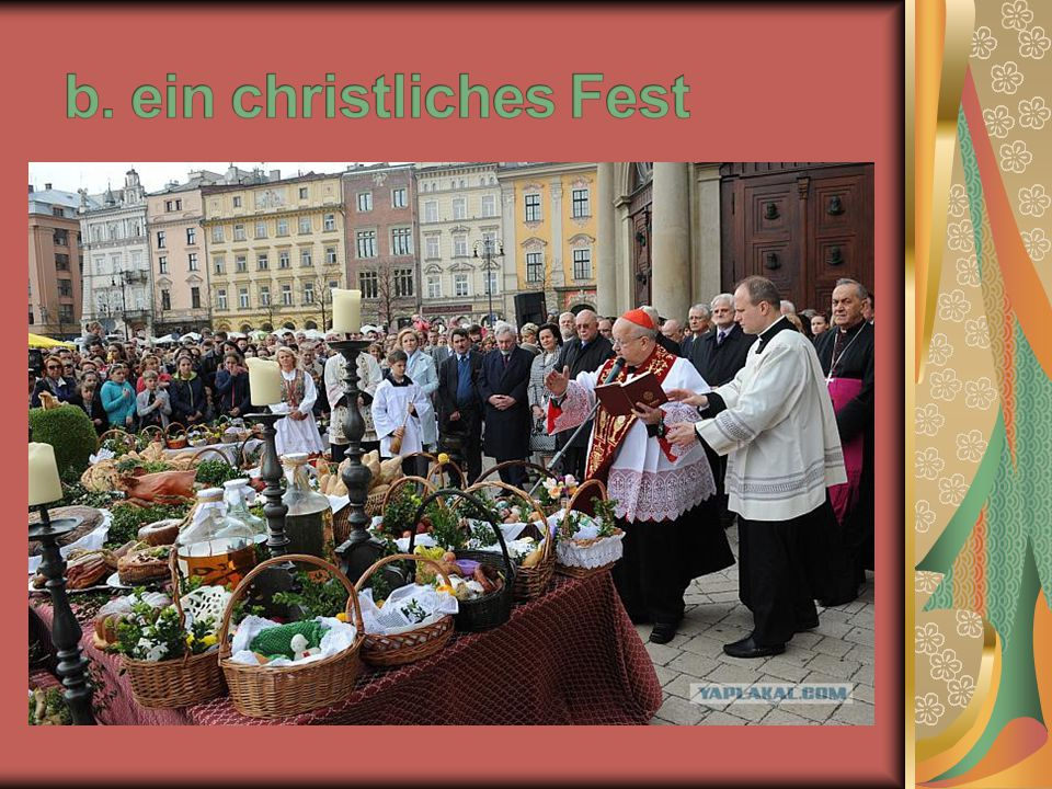b. ein christliches Fest