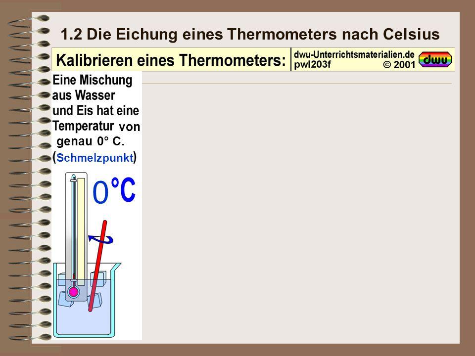 1.2 Die Eichung eines Thermometers nach Celsius