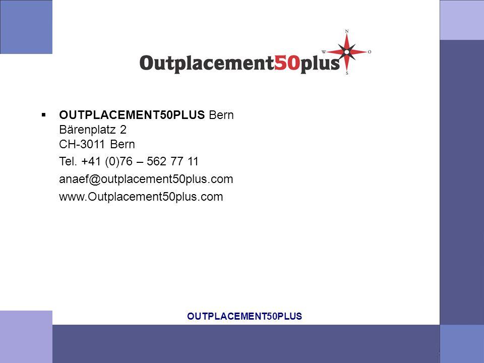 OUTPLACEMENT50PLUS Bern Bärenplatz 2 CH-3011 Bern