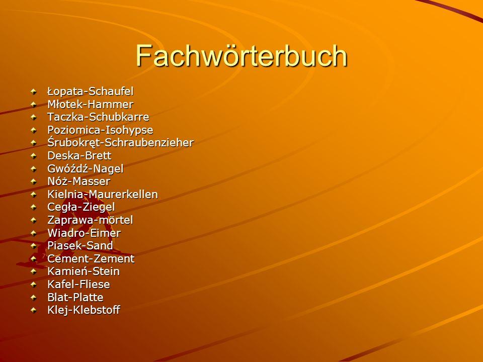 Fachwörterbuch Łopata-Schaufel Młotek-Hammer Taczka-Schubkarre