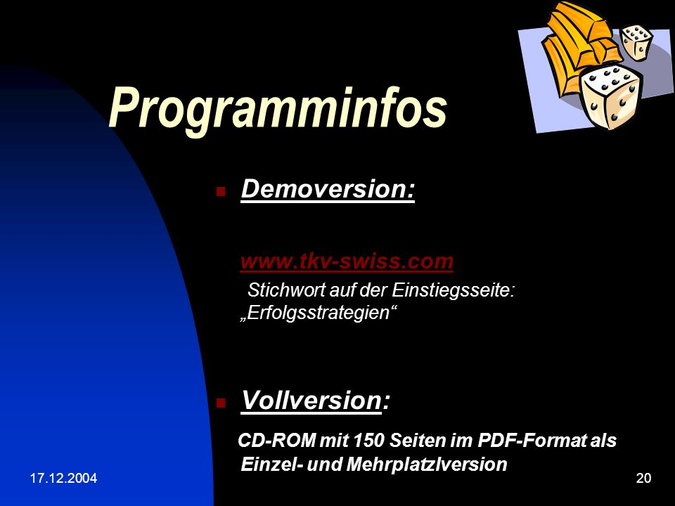 Programminfos Demoversion: Vollversion: