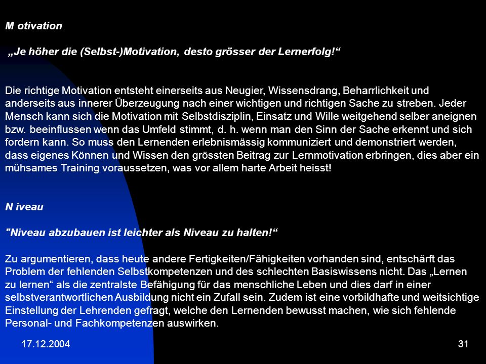 """Je höher die (Selbst-)Motivation, desto grösser der Lernerfolg!"