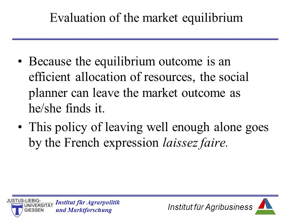 Evaluation of the market equilibrium