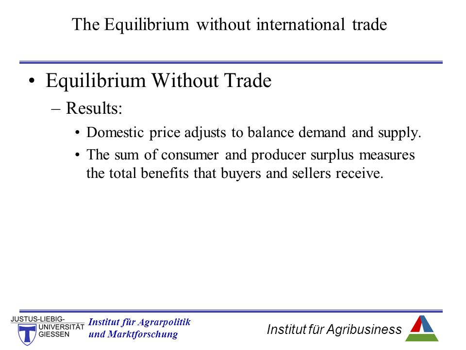 The Equilibrium without international trade