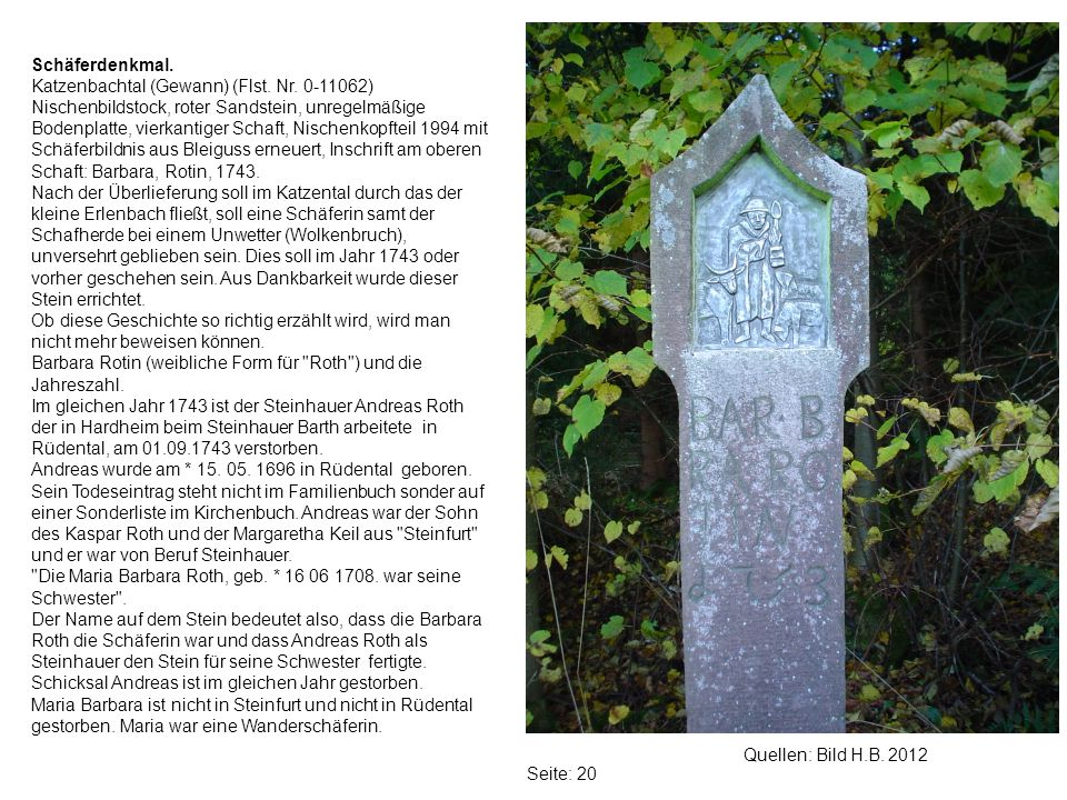 Schäferdenkmal. Katzenbachtal (Gewann) (Flst. Nr. 0-11062)