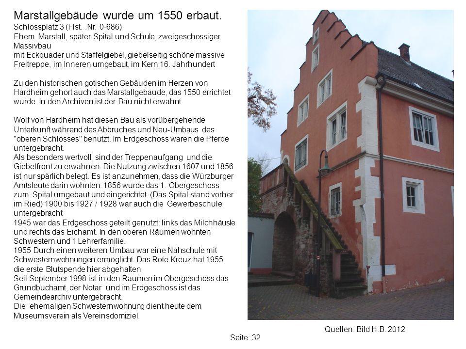 Marstallgebäude wurde um 1550 erbaut.