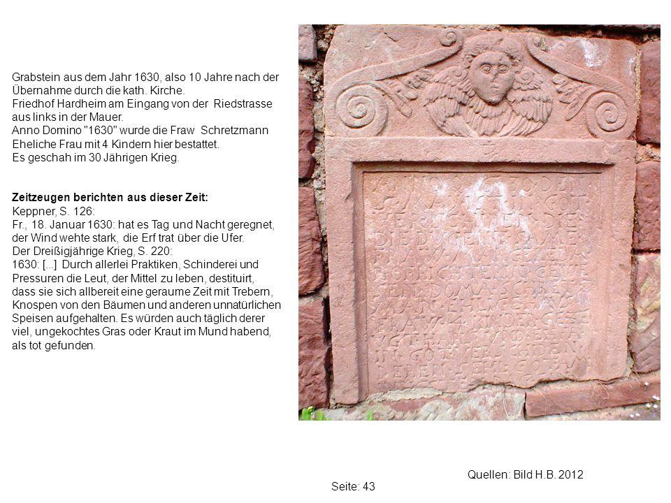 Grabstein aus dem Jahr 1630, also 10 Jahre nach der Übernahme durch die kath. Kirche.