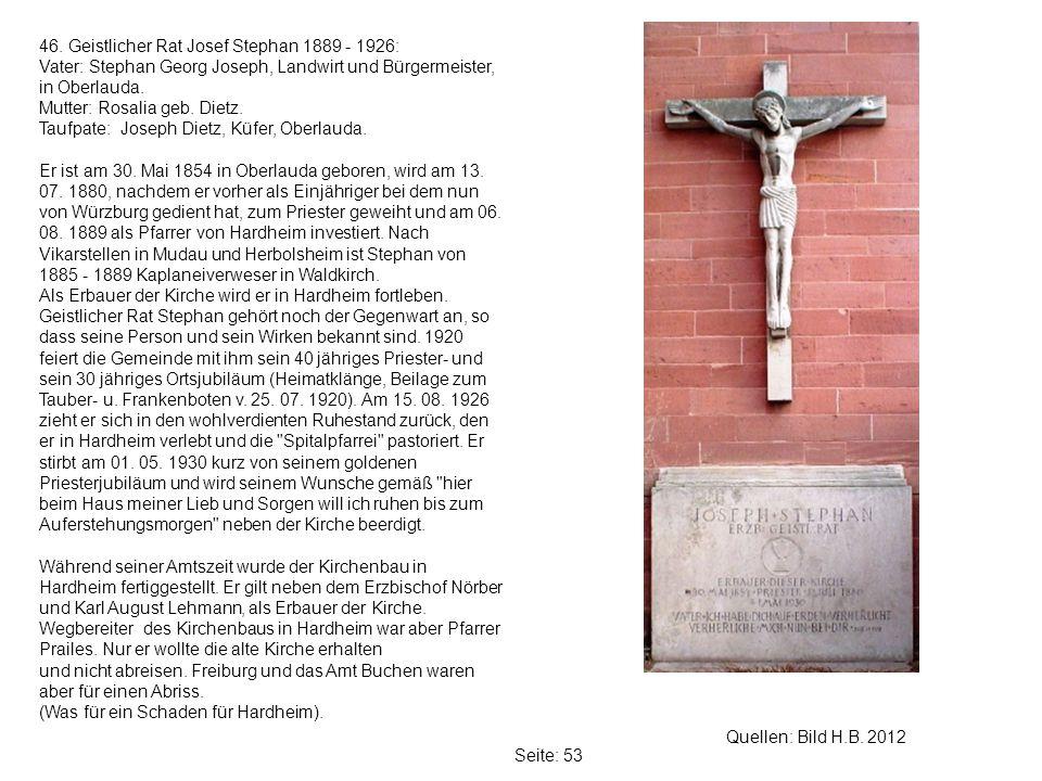 46. Geistlicher Rat Josef Stephan 1889 - 1926:
