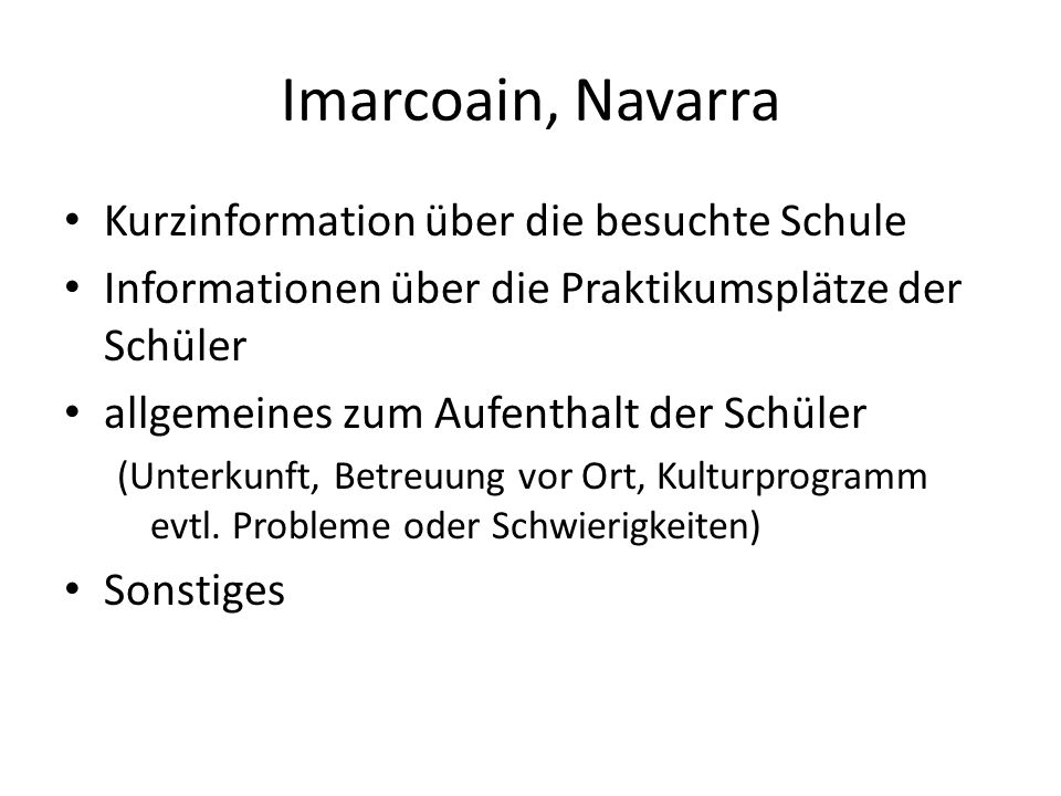 Imarcoain, Navarra Kurzinformation über die besuchte Schule