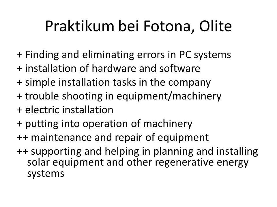 Praktikum bei Fotona, Olite