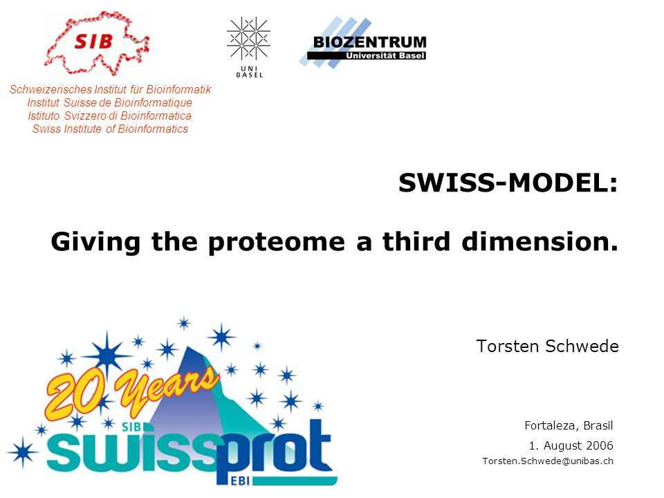 SWISS-MODEL: Giving the proteome a third dimension. Torsten Schwede