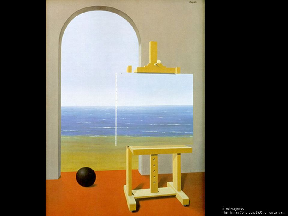 René Magritte. The Human Condition Oil on canvas.