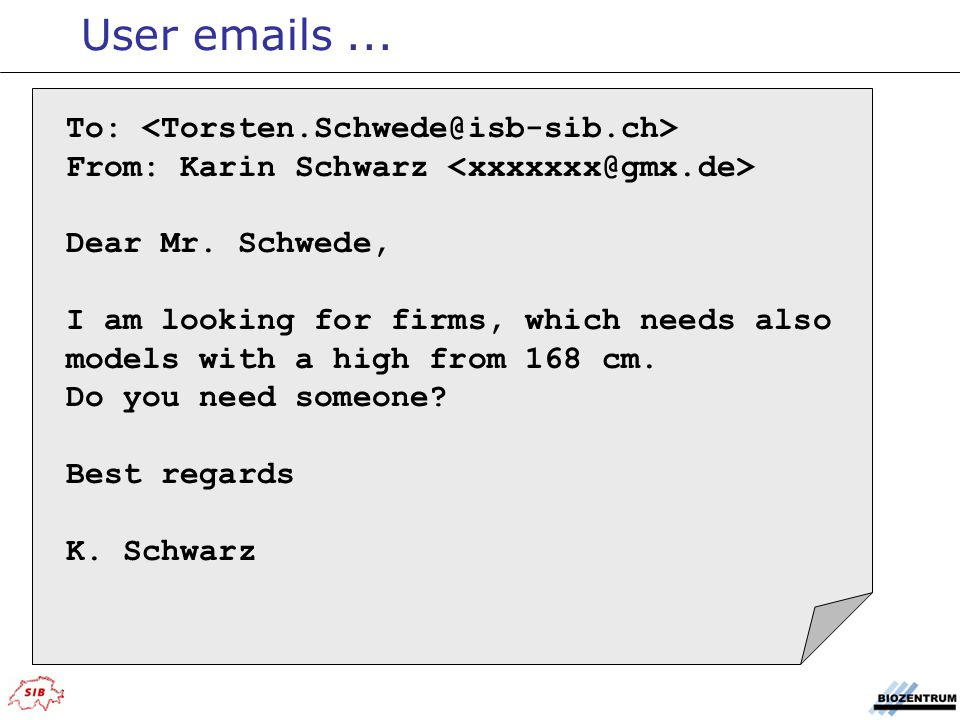 User emails ... To: <Torsten.Schwede@isb-sib.ch>