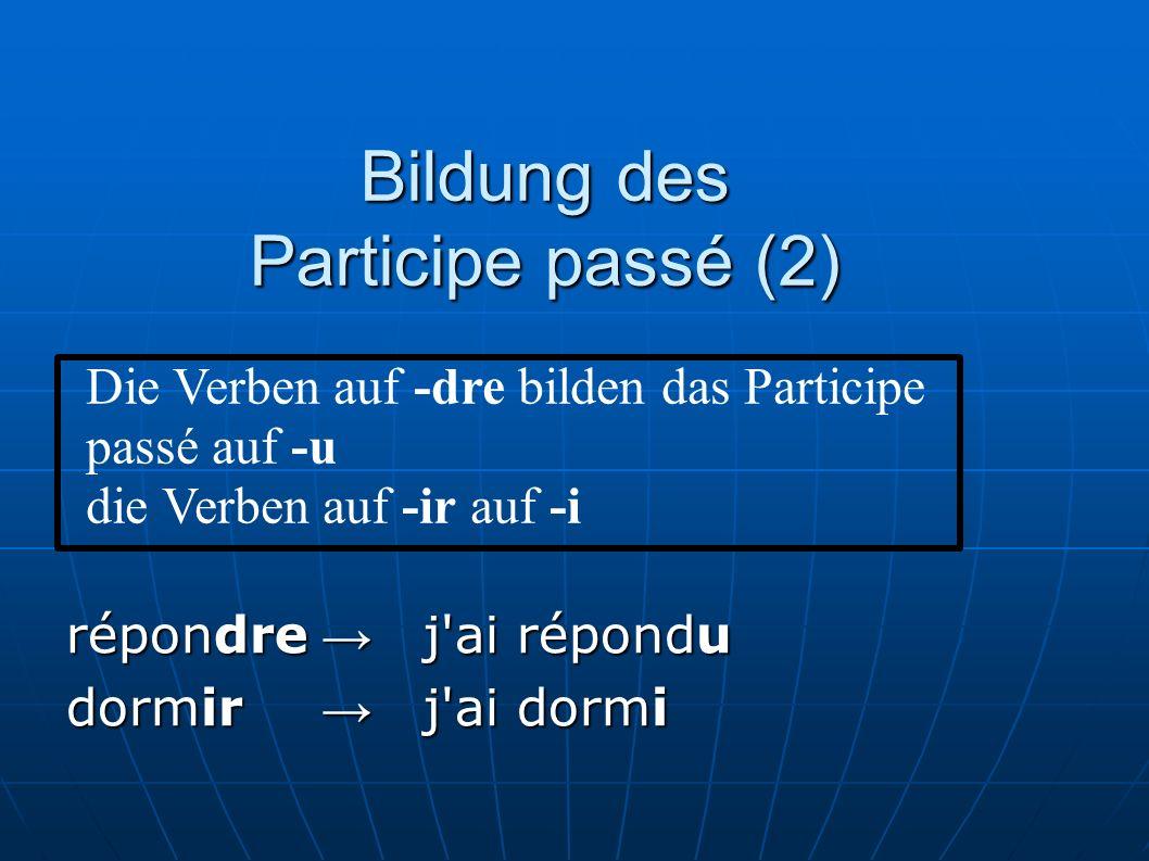 Bildung des Participe passé (2)