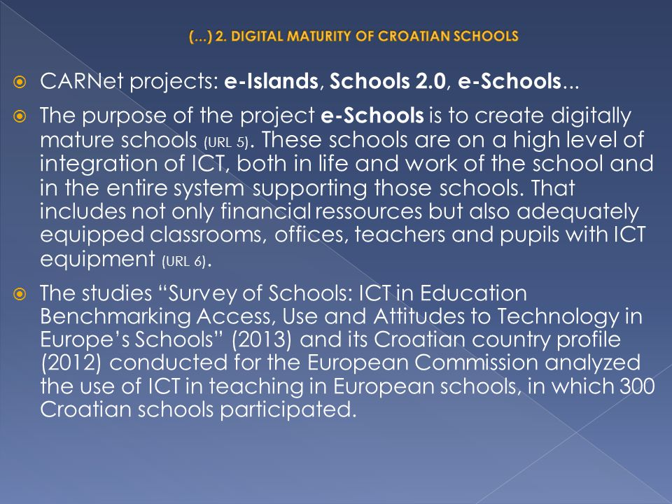 (...) 2. DIGITAL MATURITY OF CROATIAN SCHOOLS