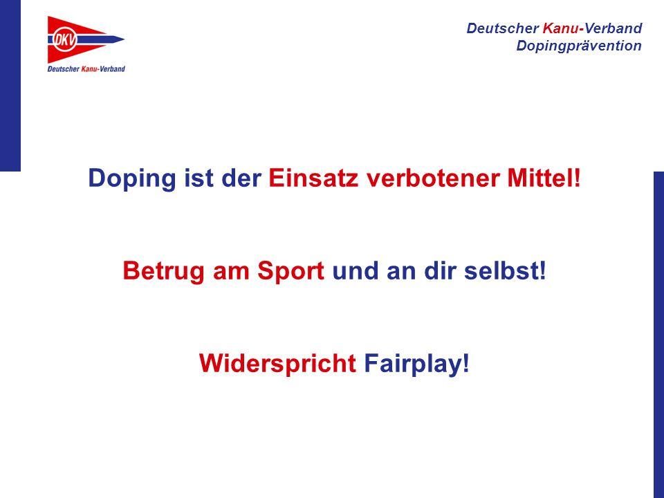 Doping ist der Einsatz verbotener Mittel