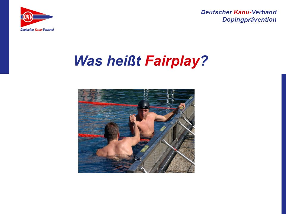 Was heißt Fairplay