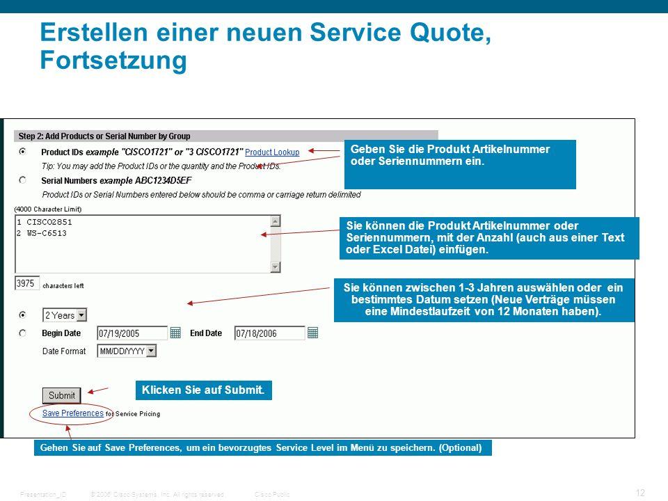 Erstellen einer neuen Service Quote, Fortsetzung